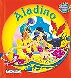 Clásicos blanditos. Aladino by Equipo…