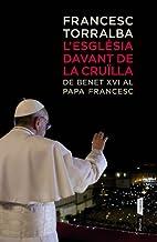 L'ESGLESIA DAVANT LA CRUÏLLA by Francesc…