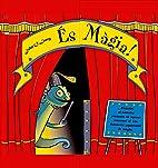 És màgia by John Leary