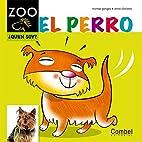 Perro; El by Montse Ganges