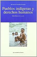 Pueblos indígenas y derechos humanos by…