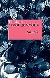 Joncour, Serge: El Idolo/ The Idol (Nuevos Tiempos / New Times) (Spanish Edition)