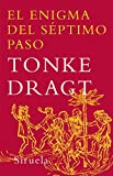 Dragt, Tonke: El enigma del septimo paso / The Enigma of the Seventh Step (Las Tres Edades / the Three Ages) (Spanish Edition)