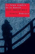 Larga sombra de la muerte, La by Veit…