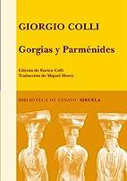 Gorgias y Parménides by Giorgio Colli