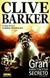 Barker, Clive: El gran espectaculo secreto 2/ The Great Secret Spectacle 2 (Spanish Edition)