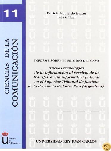 Informe Sobre El Estudio De Caso Nuevas Tecnología (Spanish Edition)