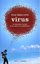 VIRUS. by FERRAN RAMON-CORTES