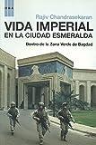 CHANDRASEKARAN RAJIV: VIDA IMPERIAL EN LA CIUDAD ESMERALDA (Spanish Edition)