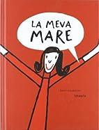 La Meva mare by Imma Pla