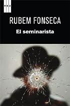 El seminarista by Rubem Fonseca