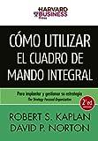 Robert Kaplan: Como utilizar el cuadro de mando integral
