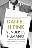 Daniel H. Pink: Vender es humano