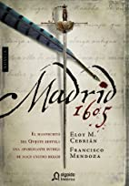 Madrid, 1605 (Spanish Edition) by Eloy…
