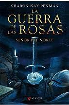 La Guerra de las Rosas. Señor del Norte (2…