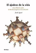 El ajedrez de la vida by Jordi Agustí