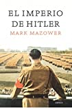 MARK MAZOWER: El imperio de Hitler
