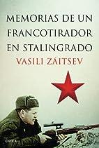 Memorias de un francotirador en Stalingrado…