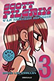 O'Malley, Bryan Lee: Scott Pilgrim 3: Y la tristeza infinita / & the Infinite Sadnes (Spanish Edition)