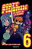 O'Malley, Bryan Lee: Scott Pilgrim 6: La hora de la verdad / Finest Hour (Spanish Edition)