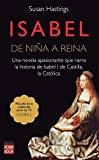 Hastings, Susan: Isabel: De nina a reina (Spanish Edition)