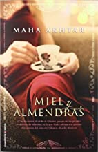 Miel y almendras (Spanish Edition) by Maha…