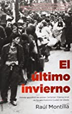 El ultimo invierno by Montilla Rául