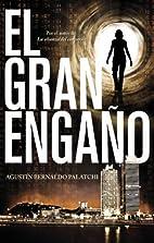 El gran engano (Spanish Edition) by Agustin…