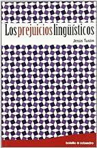 Los prejuicios lingüísticos (R)…
