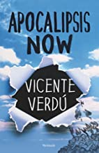 Apocalipsis Now by Vicente Verdú