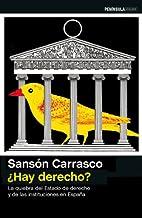 ¿Hay derecho? by Sanson Carrasco