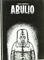 Abulio by Joan Cornella