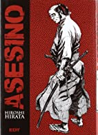 Assassin, Volume 1 by Hiroshi Hirata
