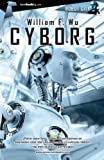 Wu, William F.: Cyborg (Tombooktu asimov) (Spanish Edition)