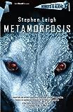 Leigh, Stephen: Metamorfosis (Tombooktu asimov) (Spanish Edition)