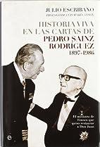 Historia viva en las cartas de Pedro Sainz…