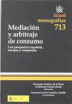Mediación y arbitraje de consumo : una…