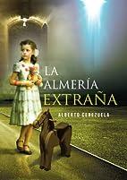 La Almería Extraña (Spanish…