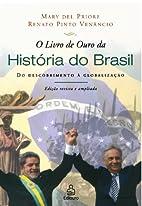 O livro de ouro da historia do Brasil…