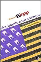 Sonhando Com Sotaque by Michael Keep