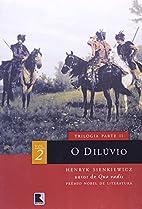 Dilúvio, O - Vol. 2 by Henryk Sienkiewicz