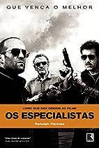 Os especialistas by Ranulph Fiennes