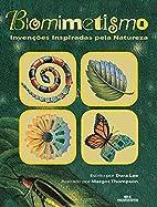 Biomimetismo - Invenções inspiradas pela…