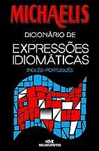 Michaelis Dicionário de Expressões…