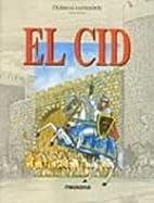 Clasicos Ilustrados, El Cid by Luiz Antonio…