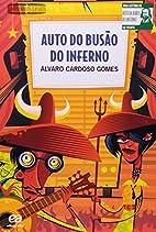 Auto do busão do inferno by Álvaro Cardoso…