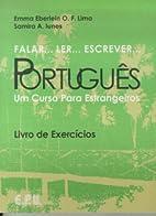 Falar… ler… escrever… Português : Um…