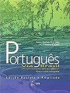 Português Via Brasil by Emma Eberlein O. F.…