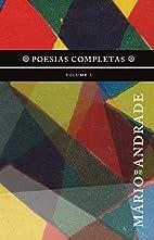 Poesias completas : volume 1 by Mário de…