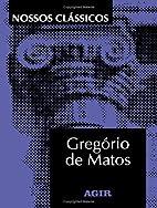 Gregorio de Matos (Portuguese Edition) by…